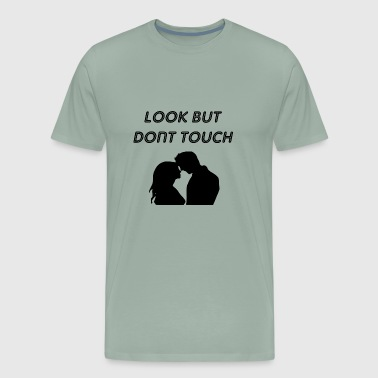 dont touch - Men's Premium T-Shirt