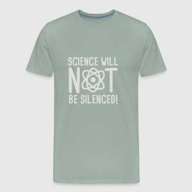 Science will not be silenced - Men's Premium T-Shirt