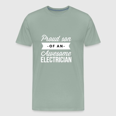Proud son of an awesome Electrician - Men's Premium T-Shirt