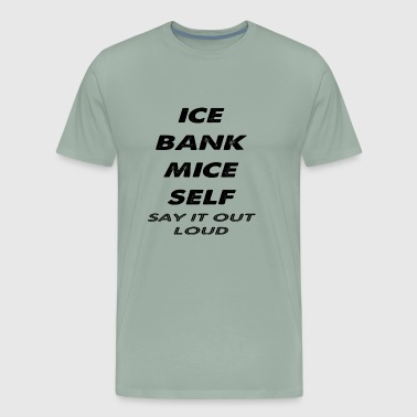 ice bank mice self - Men's Premium T-Shirt