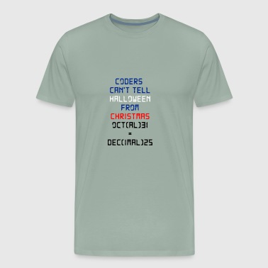 Coders Can't Tell Halloween From Christmas - Men's Premium T-Shirt