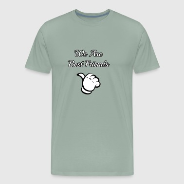 we are best friends - Men's Premium T-Shirt
