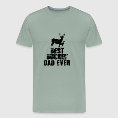 Best Buckin Dad Ever To All Super Dad And Grandpas - Men's Premium T-Shirt