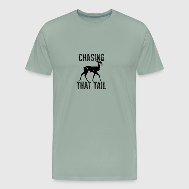 Chasing That Tail Buck Deer Hunting | Wild Hunter - Men's Premium T-Shirt