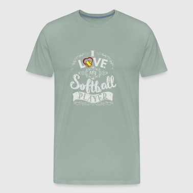 I love my softball player - Men's Premium T-Shirt
