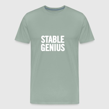 Stable Genius Stable Genius White - Men's Premium T-Shirt