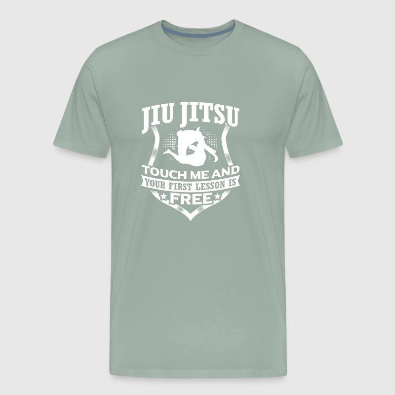 Jiu Jitsu Touch me and your first lesson is free T - Men's Premium T-Shirt