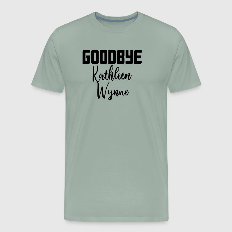 Goodbye Kathleen Wynne - Men's Premium T-Shirt