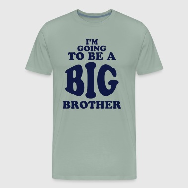 Im Going To Be A Big Brother Dark - Men's Premium T-Shirt