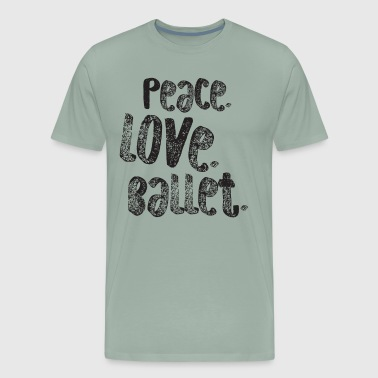 Peace Love Ballet Dancing Shirt Gift Cute Ballerina Girls Dancer Dance Dark - Men's Premium T-Shirt