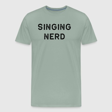 Music Shirt Singing Nerd Dark Song Writer Musician Guitar Player Singer Gift - Men's Premium T-Shirt