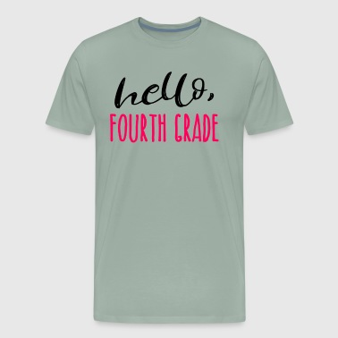Hello Fourth Grade Dark Fourth Grade 4th Teacher Appreciation Gift Cute - Men's Premium T-Shirt