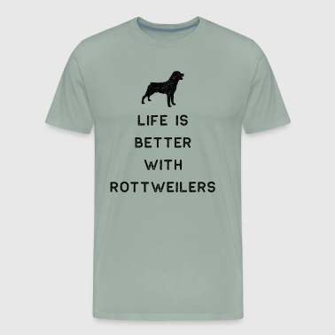 Rottweiler Design Life Is Better With Rottweilers Dark Funny Rottie Gift Cute Dog - Men's Premium T-Shirt