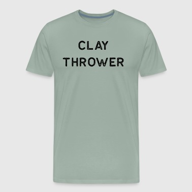 Pottery Design Clay Thrower Dark Clay Ceramics Artist Clay Funny Gift - Men's Premium T-Shirt