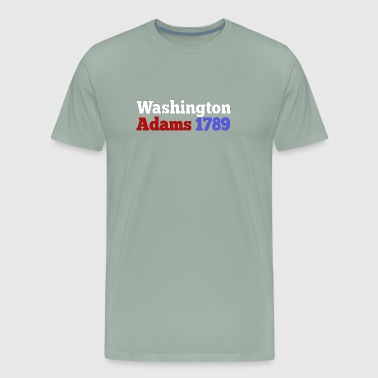 George Washington & Adams 1789 Presidential Campaign - Men's Premium T-Shirt