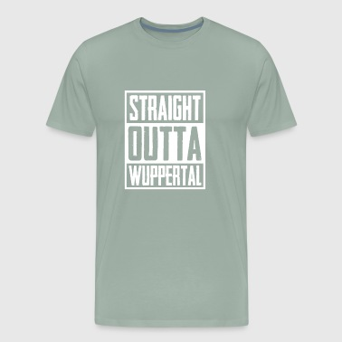 Straight Outta Wuppertal - Men's Premium T-Shirt
