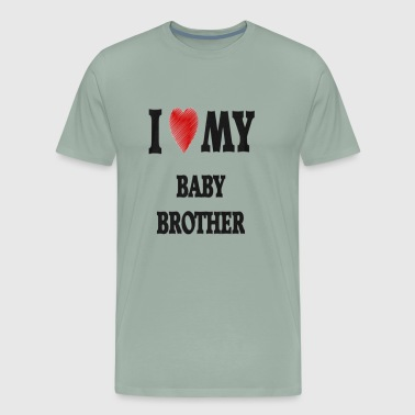 I Love My Baby Brother - Men's Premium T-Shirt