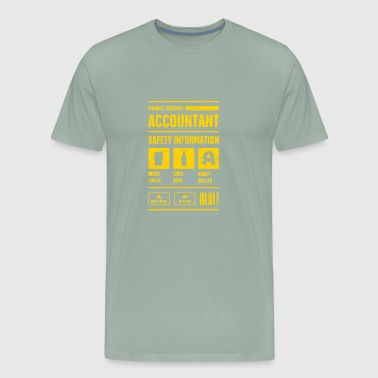 Accountant Safety Information | Accounting - Men's Premium T-Shirt