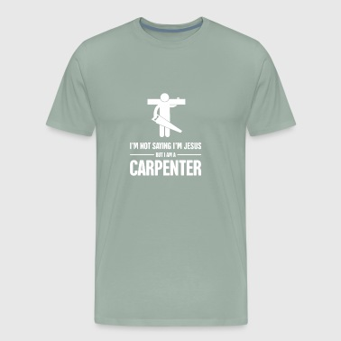 Funny Christian Carpenter Jesus Graphic - Men's Premium T-Shirt