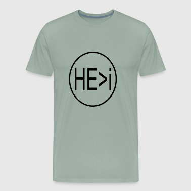 He greater than i - Men's Premium T-Shirt