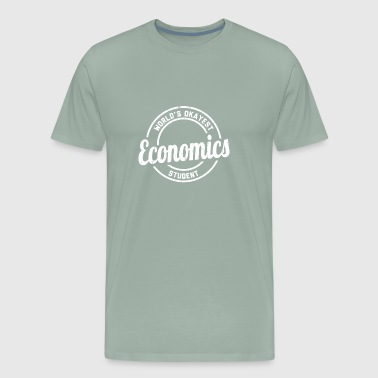 World's Okayest Economics Student - Men's Premium T-Shirt