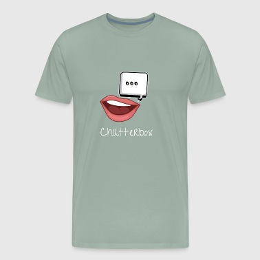 Chatterbox I Don't Do Quiet At All - Men's Premium T-Shirt