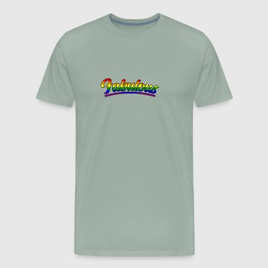 Gay And Fabulous Pride Parade Support Equality - Men's Premium T-Shirt