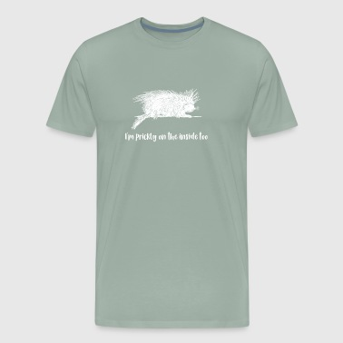Antisocial I'm Prickly on the Inside Too Porcupine Gift - Men's Premium T-Shirt