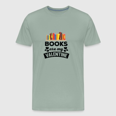 Cute Books are My Valentine Tshirt - Men's Premium T-Shirt