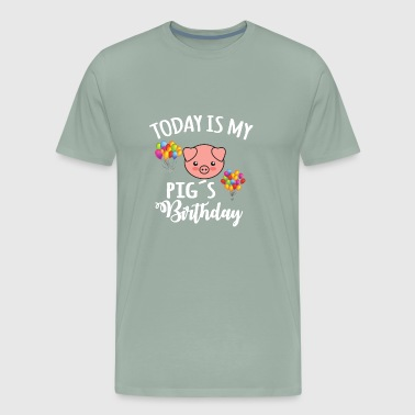 Gf Today is my Pigs Birthday funny farmer Gift - Men's Premium T-Shirt