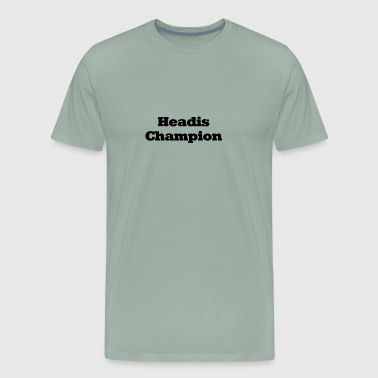 Headis Champion - Men's Premium T-Shirt