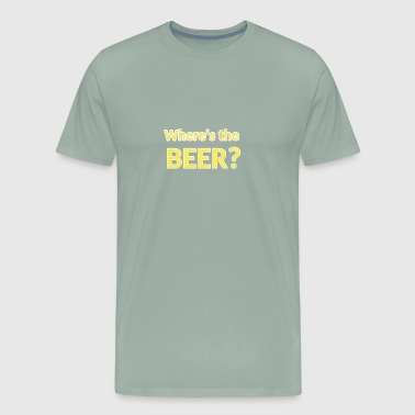 Where is the Beer? - Men's Premium T-Shirt