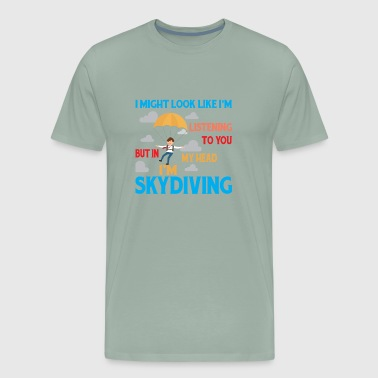 Im a Skydiving ! - Men's Premium T-Shirt