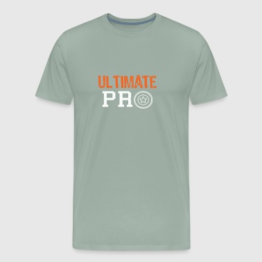 I am the Ultimate pro frisbee gift - Men's Premium T-Shirt