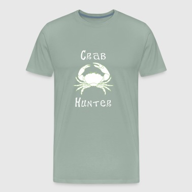 Crab Hunter Crabbing Crab Fishing - Men's Premium T-Shirt