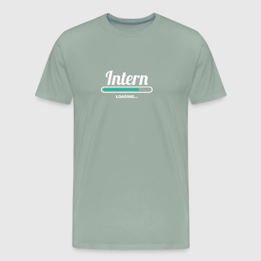 INTERN LOADING - AMAZING TEE SHIRTS FOR INTERNS - Men's Premium T-Shirt