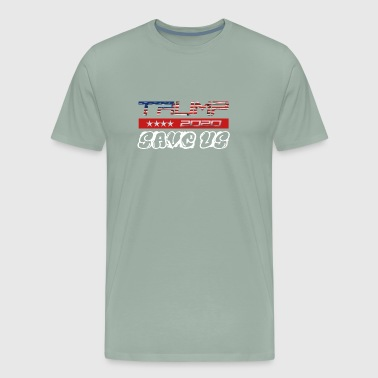 NEW t-shirt Trump 2K20 - SAVE US - Men's Premium T-Shirt