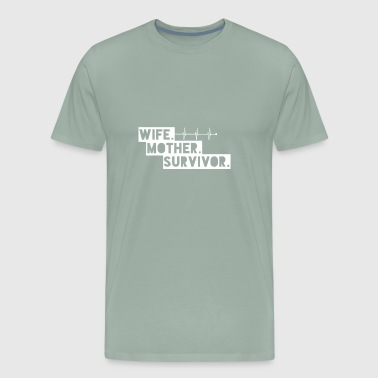 Wife Mother Heart Attack Survivor T Shirt Gifts - Men's Premium T-Shirt