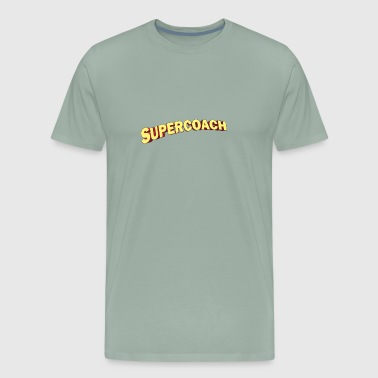 Super Coach Cool Super Coach appreciation gift - Men's Premium T-Shirt