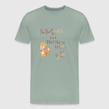 I'm Really Just A Fox Trapped In A Human Body Gifts - Men's Premium T-Shirt