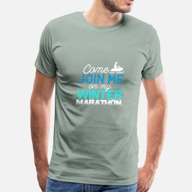 My Aunt Come join me on my winter marathon - Men's Premium T-Shirt