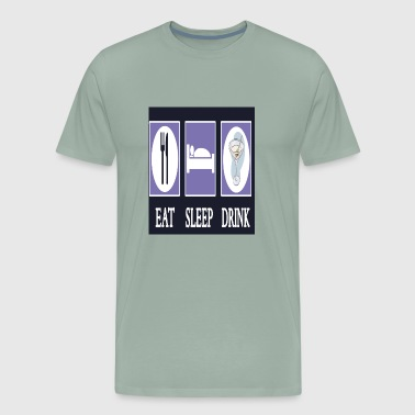 Eat Sleep Drink Gifts - Men's Premium T-Shirt