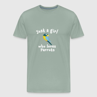 Cute Just a girl who loves parrots - Men's Premium T-Shirt