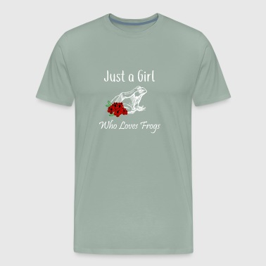 Frog Just a Girl Who Loves Frogs - Men's Premium T-Shirt