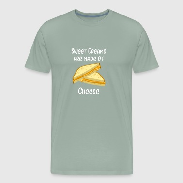 Grilled Cheese Sweet Dreams are Made of Cheese - Men's Premium T-Shirt