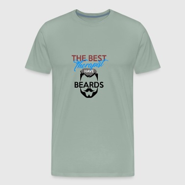 The Best Therapists have Beards - Men's Premium T-Shirt