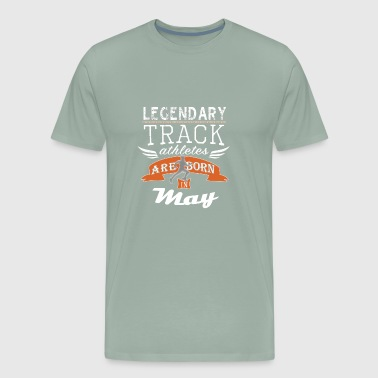 Legendary Track Legends are born in May boys - Men's Premium T-Shirt