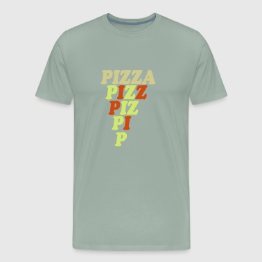 Pizza here, pizza there, Pizza everywhere! - Men's Premium T-Shirt
