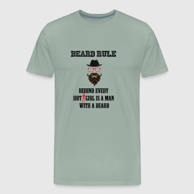 Behind Every Hot Girl Is A Man With A Beard - Men's Premium T-Shirt