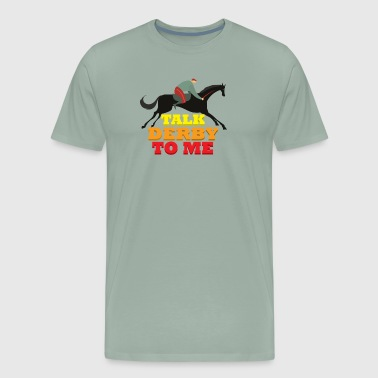 Talk Derby to me - Men's Premium T-Shirt